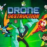 Ben 10 Drone Destruction